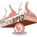 Tottering Biped Theatre Launch